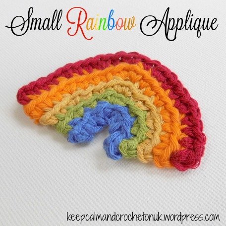 Small Rainbow Applique Free Crochet Pattern Keep Calm And